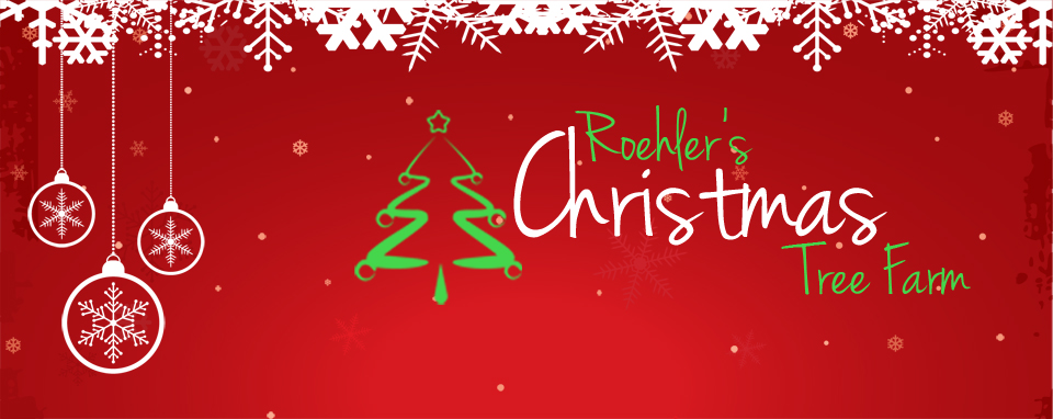 Roehler's Christmas Tree Farm
